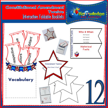 Constitutional Amendment Twelve Interactive Foldable Booklets