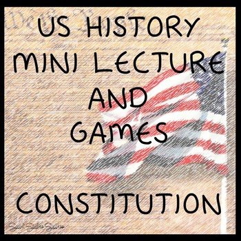 Constitution Lecture and Games