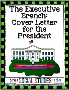 Constitution Activity: Write a Cover Letter as a Presidential Candidate