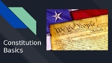Constitution Basics Power Point