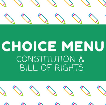 Constitution & Bill of Rights Choice Menu