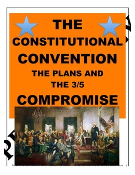 High School - Constitutional Convention - Plans-3/5 Compromise