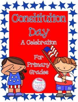 Constitution Day A Celebration for Primary Grades