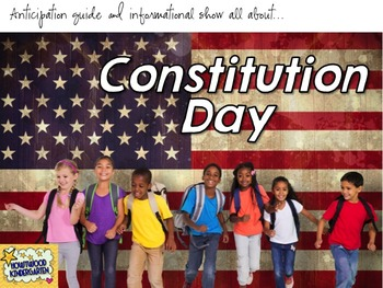 Constitution Day ... AWESOME Interactive Show & Anticipation Guide!  NO PREP!