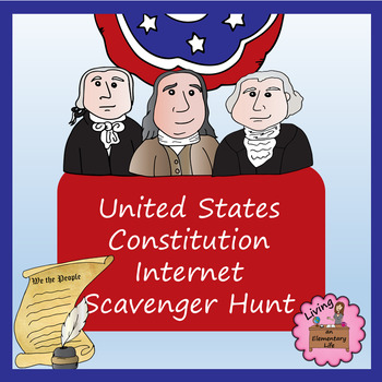 United States Constitution - Internet Scavenger Hunt