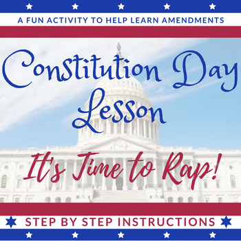 Constitution Day Lesson-It's Time to Rap