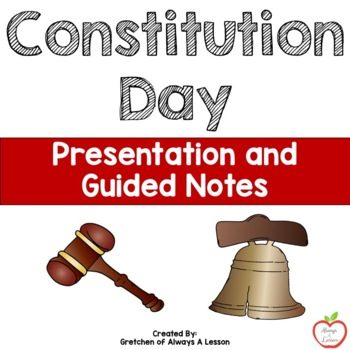Constitution Day Presentation and Guided Notes