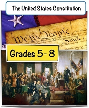 Constitution - We The People- Lesson Plan- Grades 5-8