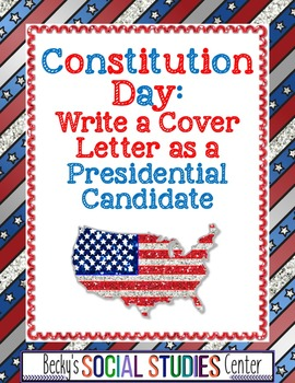 Constitution Day: Write a Cover Letter as a Presidential C