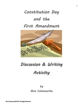 Constitution Day and First Amendment DISCUSSION AND WRITING ACTIVITY