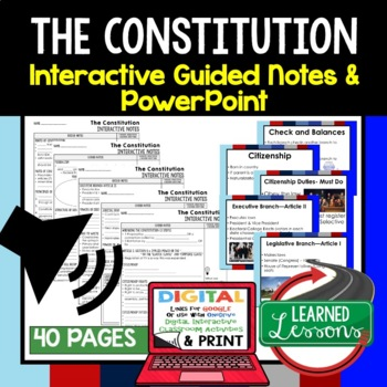 Constitution Interactive Guided Notes and PowerPoints American History