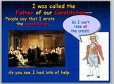 Constitution: James Madison Tells His Story without Activities