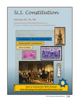 Constitution - Lesson 6 - Articles IV VI VII - States Law-Ratifying