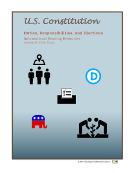 Constitution - Lesson 8 - Duties, Responsibilities, and Elections