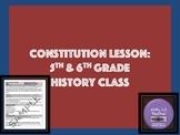 Constitution Lesson for 5th Grade Social Studies