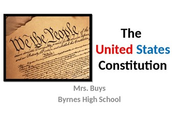 Constitution Outline for Student AND PPT for Teacher Presentation
