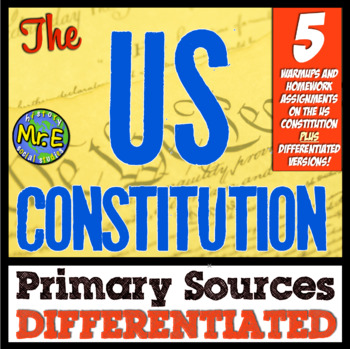 Constitution Primary Sources! 5 Differentiated Warmups for