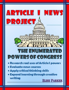 Constitution Project: Article I Enumerated Powers Analysis and Creative Writing