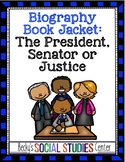Constitution Project - President, Senator, Justice Biography Book Jacket