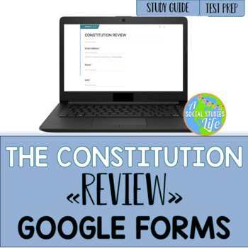 Constitution Review GOOGLE FORMS