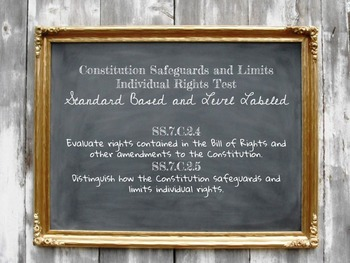 Constitution Safeguards and Limits Individual Rights Test SS.7.C.2.4 SS.7.C.2.5