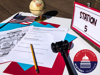 United States Constitution - 6 Stations Lesson