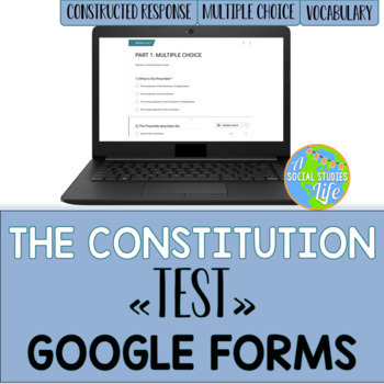 Constitution Test GOOGLE FORMS