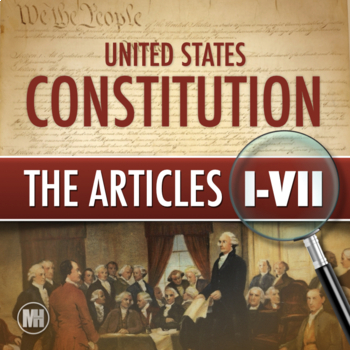 7 Articles Of The Constitution Worksheets & Teaching