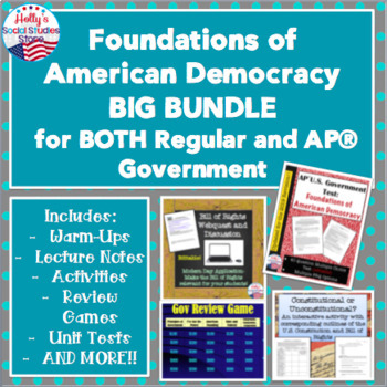 Foundations of U.S. Democracy BIG BUNDLE- BOTH Regular AND AP® U.S. Government