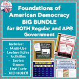 Foundations of U.S. Democracy BIG BUNDLE- BOTH Regular AND AP® U.S. Government