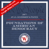 AP Government & Politics Unit 1 Materials - Foundations of American Democracy
