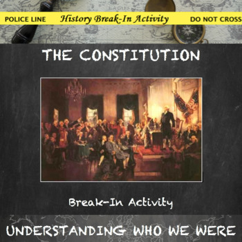 Constitution of the United States and its Amendments Break In Activity