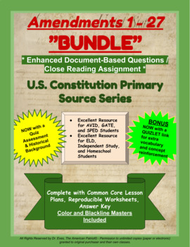 Constitutional Amendments - BUNDLE - #1 - 27 - Enhanced DBQ - Close Read (PDF)