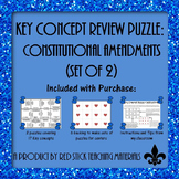 Constitutional Amendments Key Concept Puzzle--set of 2