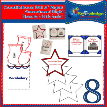 Constitutional Bill of Rights: Amendment Eight Interactive Foldable Booklets