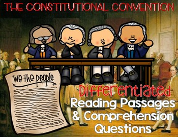 Constitutional Convention {Differentiated Close Reading Pa