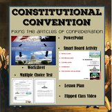 Constitutional Convention: Fixing the Articles of Confederation - Civics & Gov.