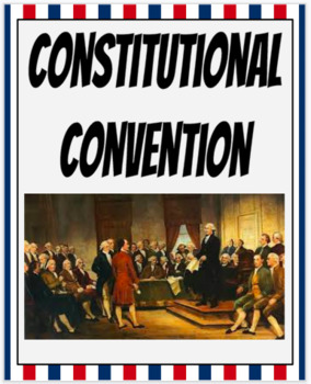 Constitutional Convention Google Classroom Activity