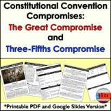 Constitutional Convention: Great Compromise & 3/5 Compromise