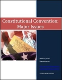 Constitutional Convention: Major Issues Lesson Plan