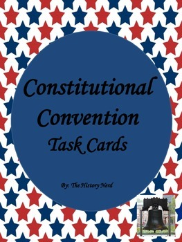 Constitutional Convention Task Cards