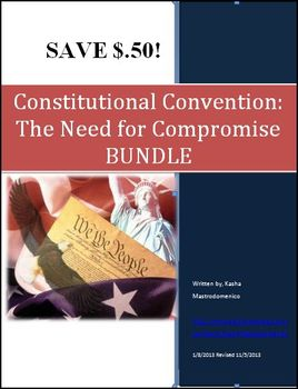 Constitutional Convention: The Need for Compromise BUNDLE