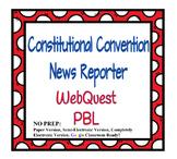 Constitutional Convention WebQuest PBL
