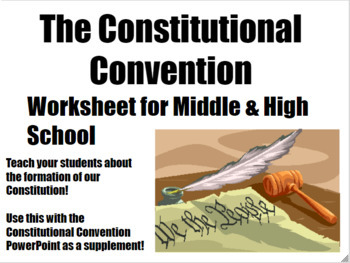 Constitutional Convention Worksheet/Homework for Middle and High School History