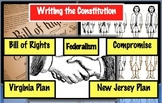 Writing the Constitution - Great Compromise, 3/5 Compromise, Bill of Rights