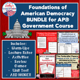 Foundations of American Democracy BUNDLE for AP® U.S. Government