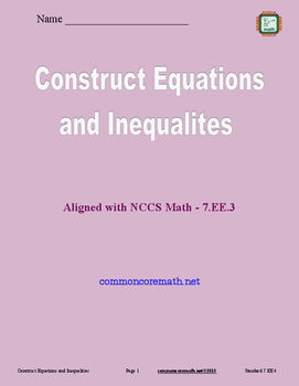 Construct Equations and Inequalities - 7.EE.4
