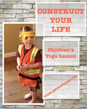 Construct Your Life Yoga