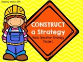 Construct a Strategy - Basic Operation Posters Add Subtract Multiply Divide