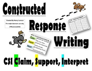 Constructed Response Writing - CSI Graphic Organizers, Posters, and More!